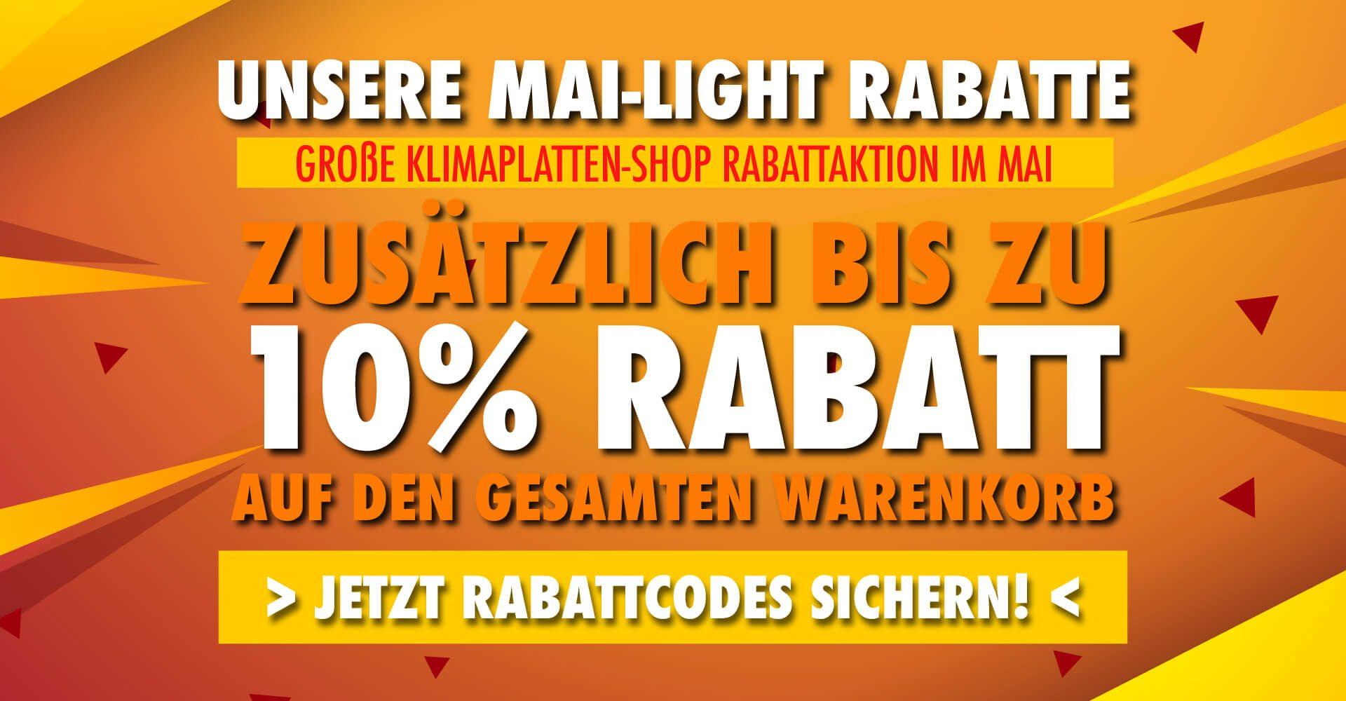 Klimaplatten-Shop Mai-light Rabattaktion bis zu 10% Rabatt sichern